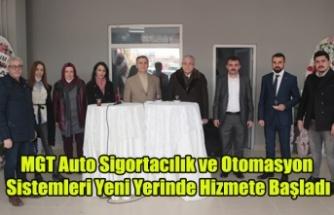 MGT Auto Sigortacılık ve Otomasyon Sistemleri Yeni Yerinde Açıldı