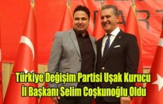 Türkiye Değişim Partisi Uşak İl Başkanı Selim Coşkunoğlu Oldu