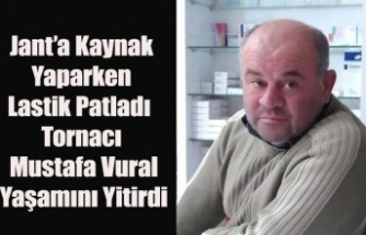 ULUBEY'DE TORNACI MUSTAFA VURAL'IN ÖLÜMÜYLE SONUÇLANAN KORKUNÇ İŞ KAZASI
