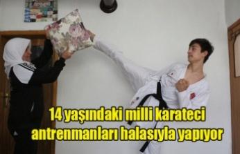 14 yaşındaki milli karateci antrenmanları halasıyla yapıyor