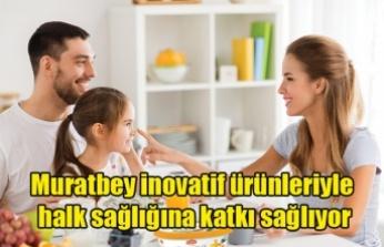 Muratbey inovatif ürünleriyle halk sağlığına katkı sağlıyor