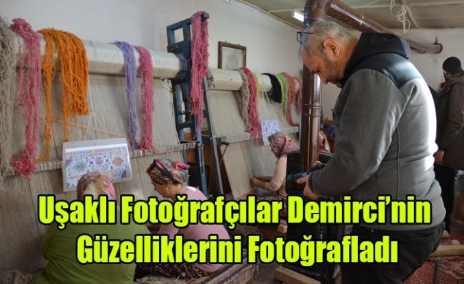 Uşaklı Fotoğrafçılar Demirci'nin Güzelliklerini Fotoğrafladı