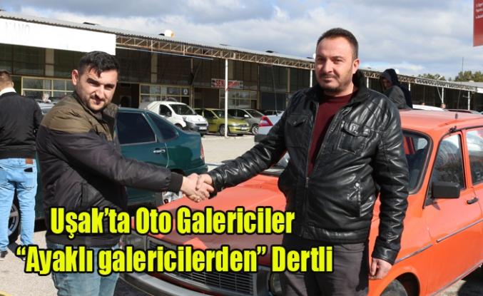 "OTO GALERİCİLER ""AYAKLI GALERİCİLER""DEN DERTLİ"