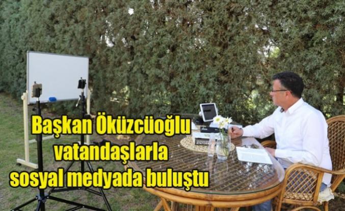 Başkan Öküzcüoğlu vatandaşlarla sosyal medyada buluştu