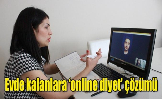 - Evde kalanlara 'online diyet' çözümü