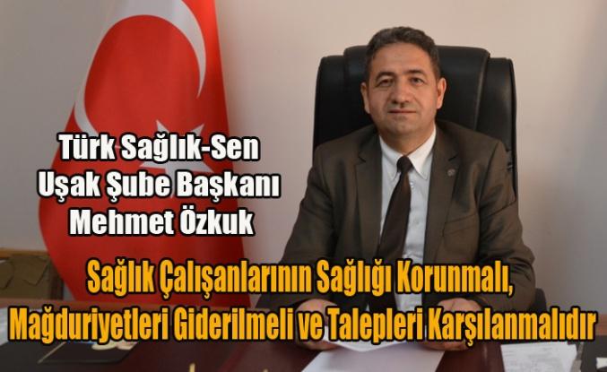 Türk Sağlık-Sen Sağlık Çalışanlarının Sağlığı Korunmalı, Mağduriyetleri Giderilmeli ve Talepleri Karşılanmalıdır