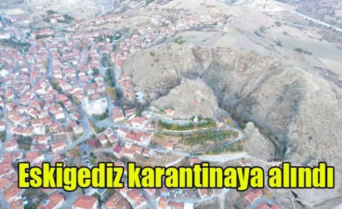 ESKİ GEDİZ KORONA VİRÜS NEDENİYLE KARANTİNAYA ALINDI
