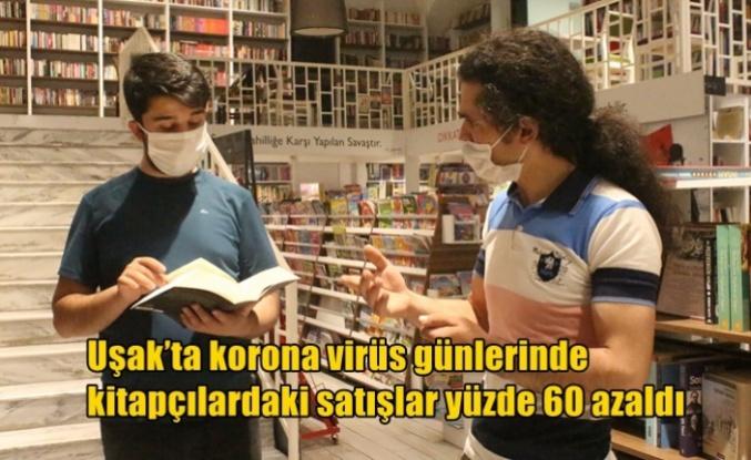 Uşak'ta korona virüs günlerinde kitapçılardaki satışlar yüzde 60 azaldı