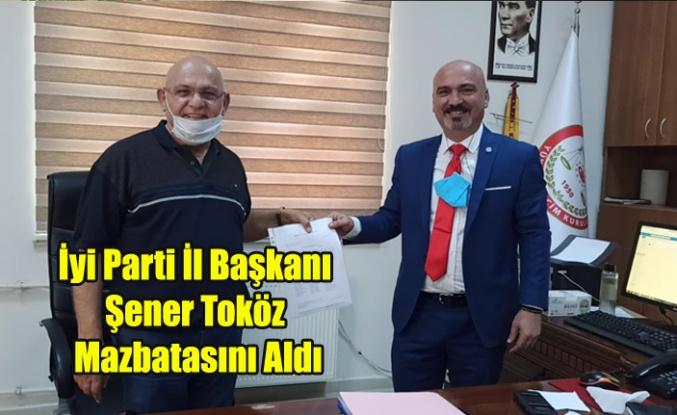İyi Parti Uşak İl Başkanı Şener Toköz Mazbatasını Aldı