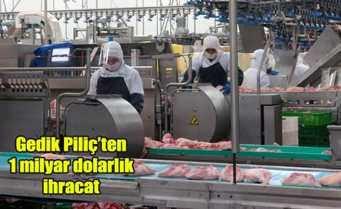 Gedik Piliç'ten 1 milyar dolarlık ihracat