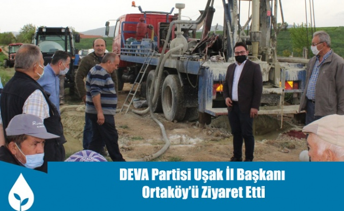DEVA Partisi Uşak İl Başkanı Mehmet Ali Taşlı Ortaköy'ü Ziyaret Etti