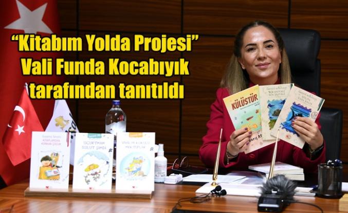 """""""Kitabım Yolda Projesi"""" Vali Funda Kocabıyık tarafından tanıtıldı."""